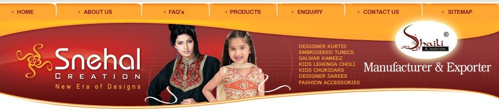 Snehal Creation - Manufacturers and Exporters